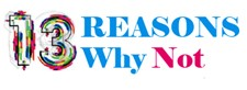 Logo for 13 Reasons Why Not wellness event