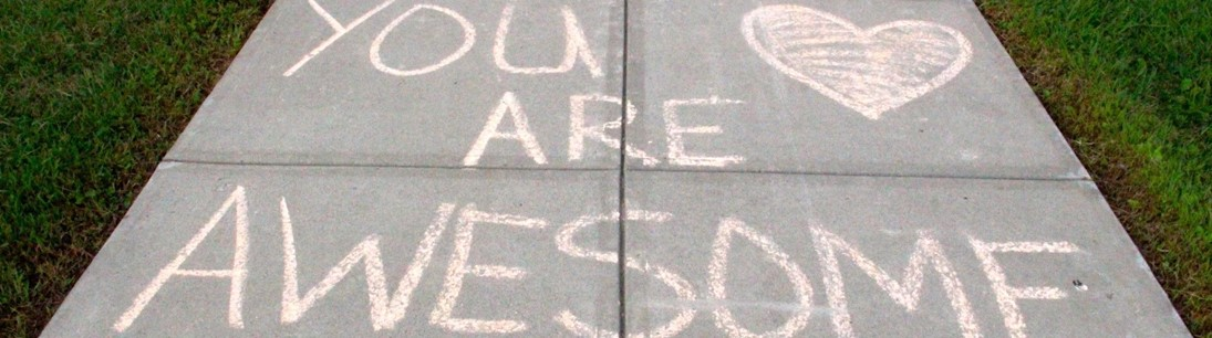 sidewalk chalk reading you are awesome